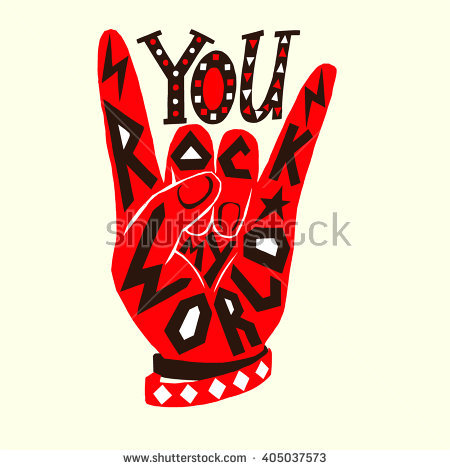 You Rock My World Poster Design Stock Vector 405037585.
