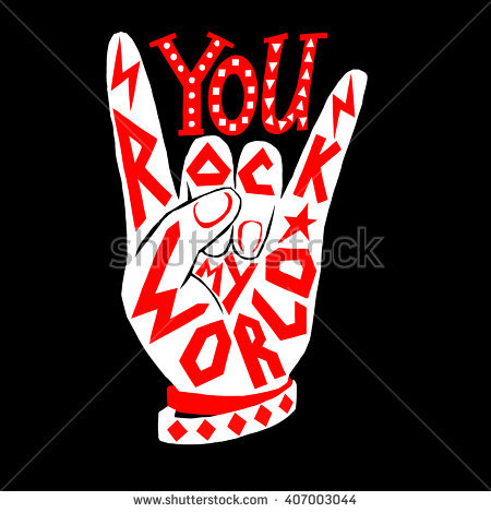 You Rock My World Poster Design Stock Vector 407003044.