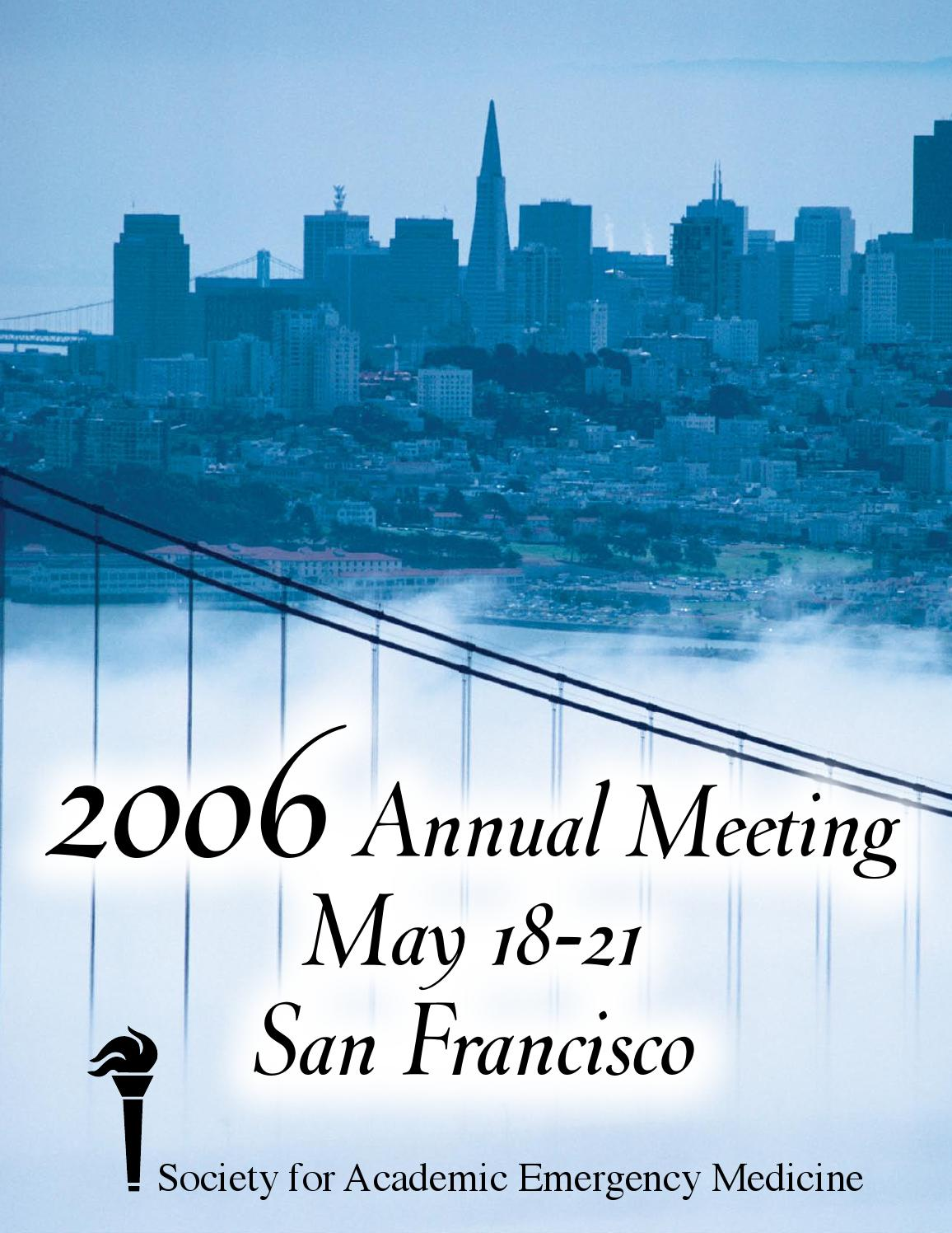 SAEM 2006 Annual Meeting Program by Society for Academic Emergency.