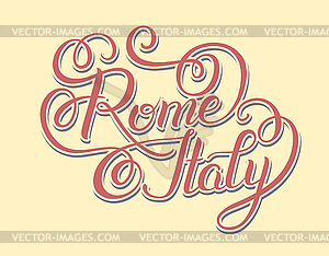 Original hand lettering inscription Rome Italy.