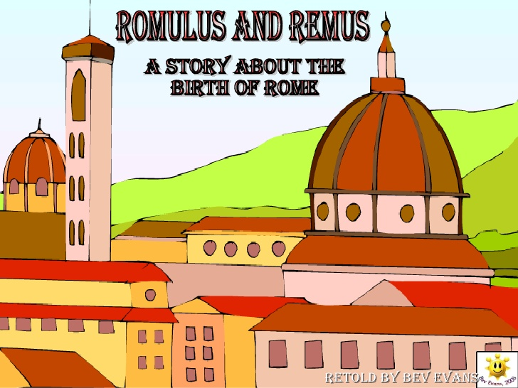 Romulus and remus.