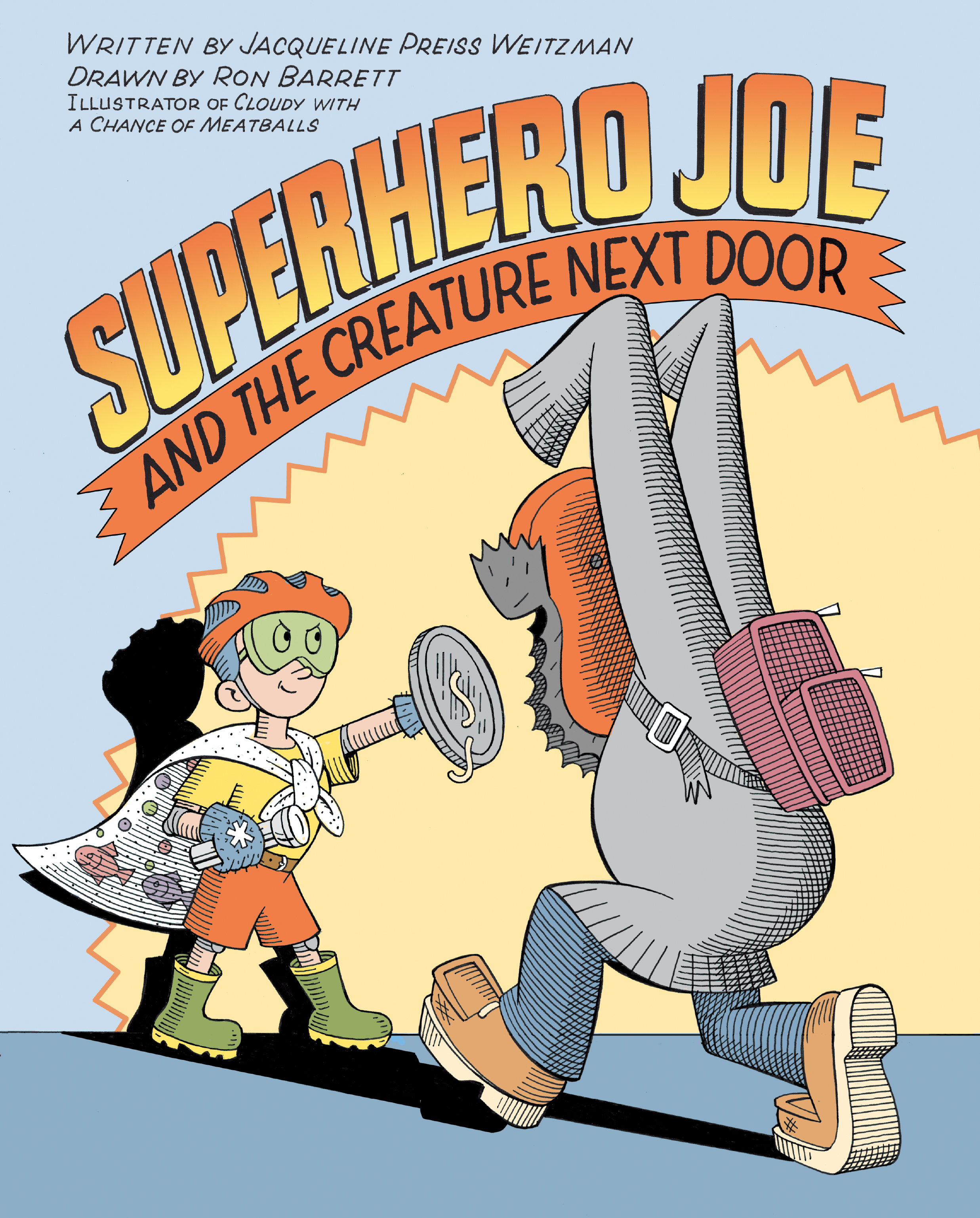 Superhero Joe and the Creature Next Door.