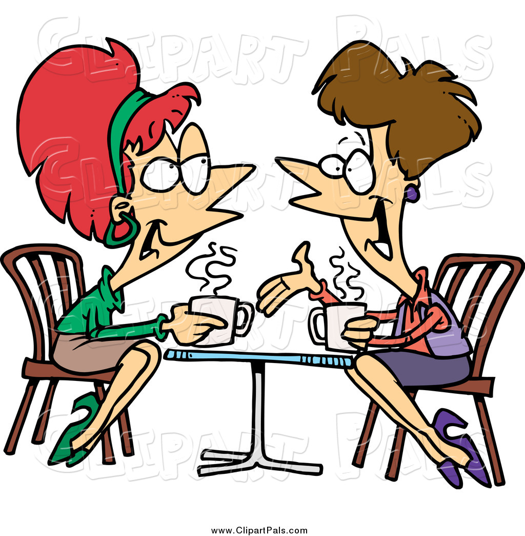 Pal Clipart Of Cartoon Lady Friends Talking Over Coffee By Ron.