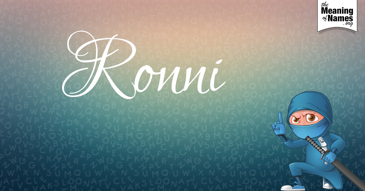 What Does The Name Ronni Mean?.