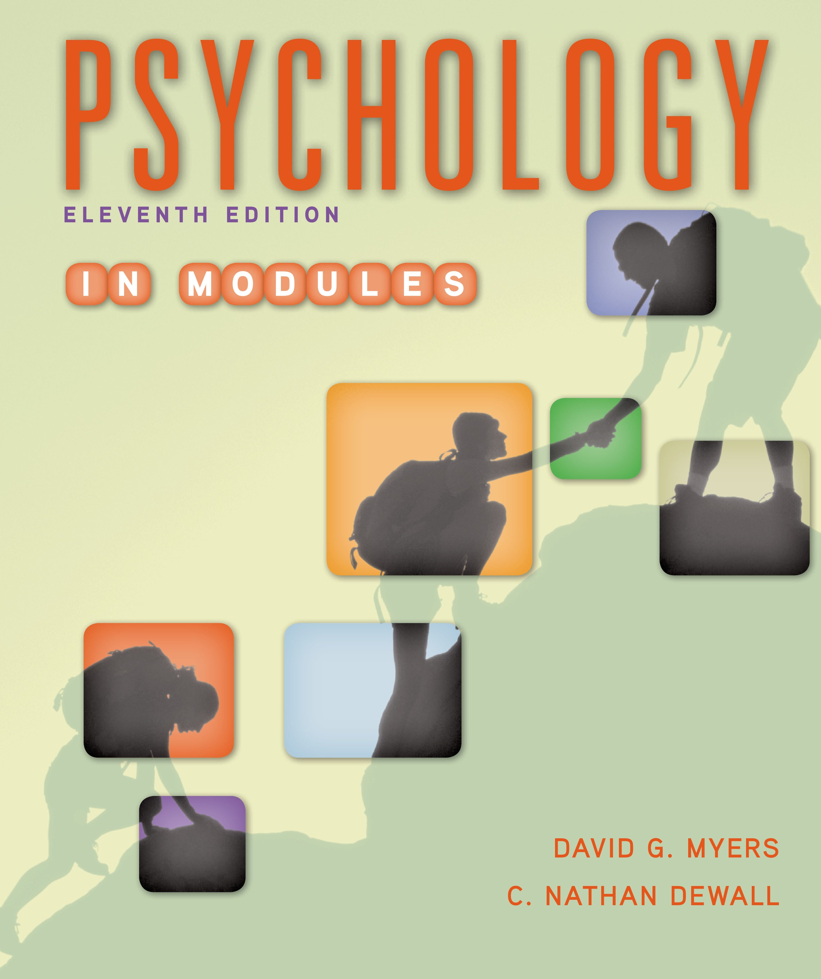 Macmillan Learning: Psychology in Modules Eleventh Edition by.