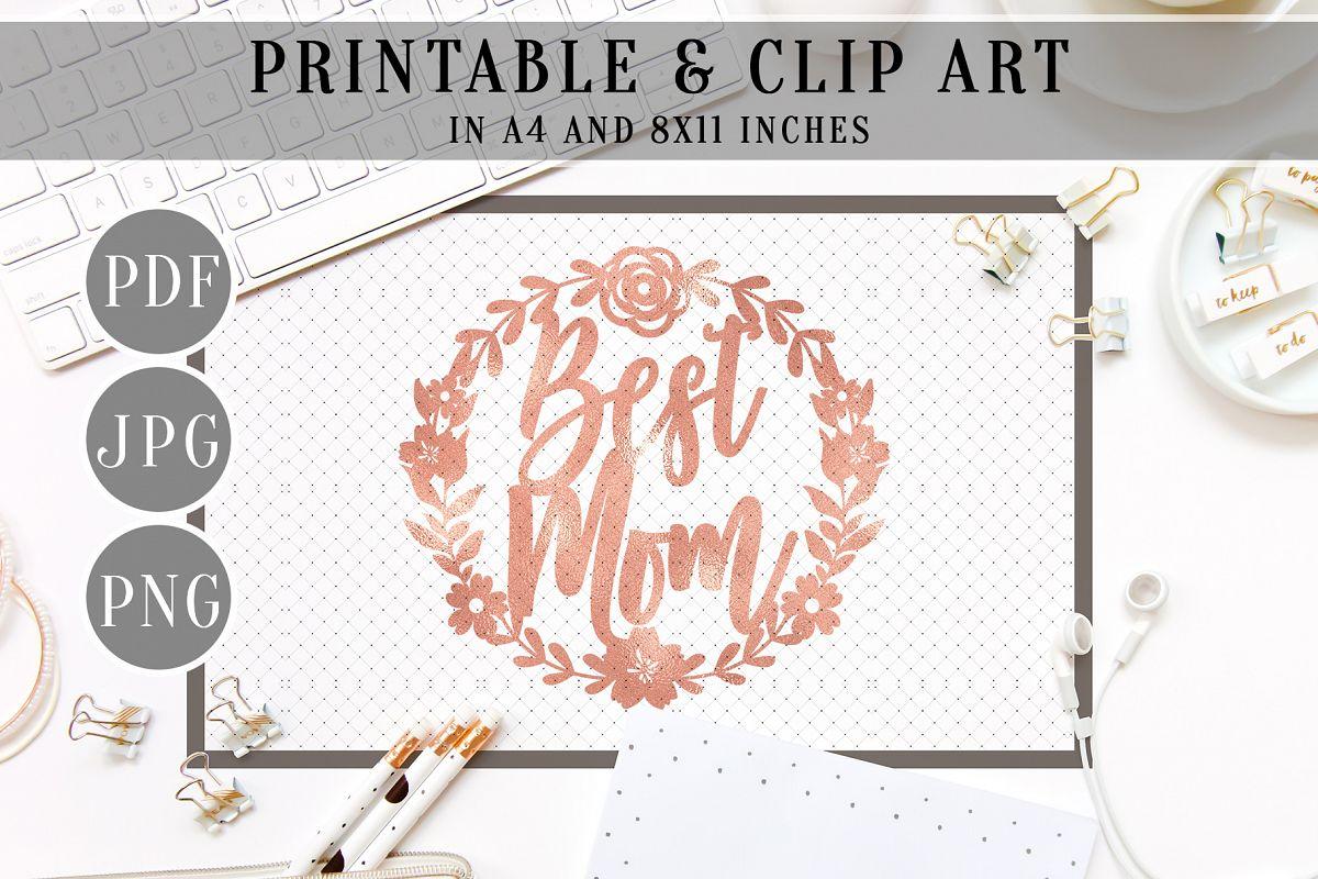 Best Mom Rose Gold Foil Printable, Mothers Day Clip art, PDF.