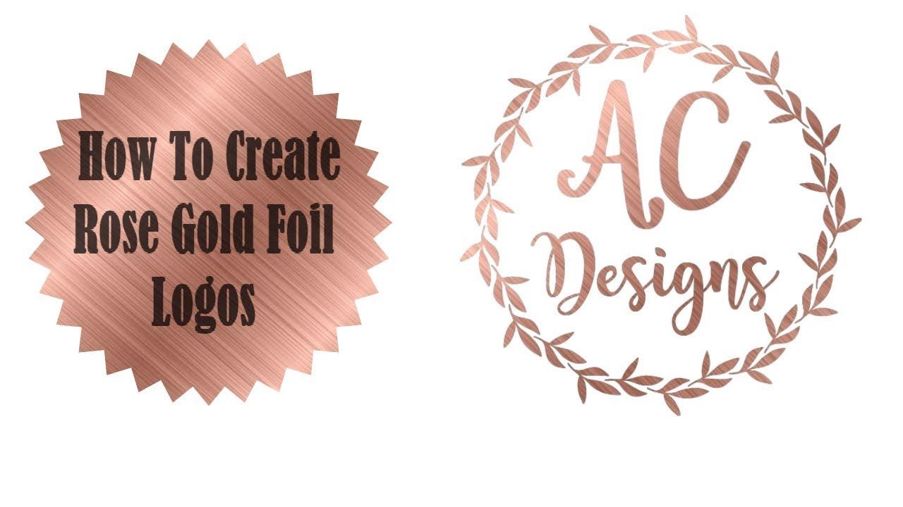 How to Make Rose Gold Foil Logos.