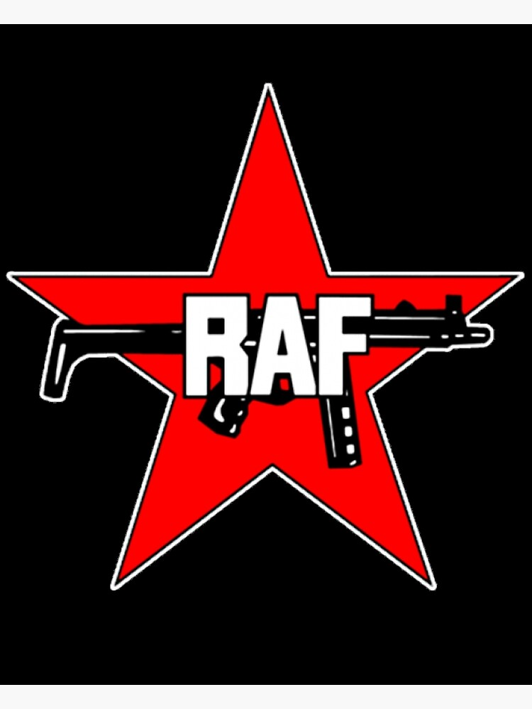 RAF Red Army Faction (RAF: Rote Armee Fraktion).