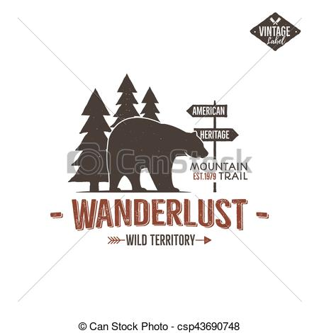 EPS Vector of Vintage wild emblem. Retro wilderness patch.