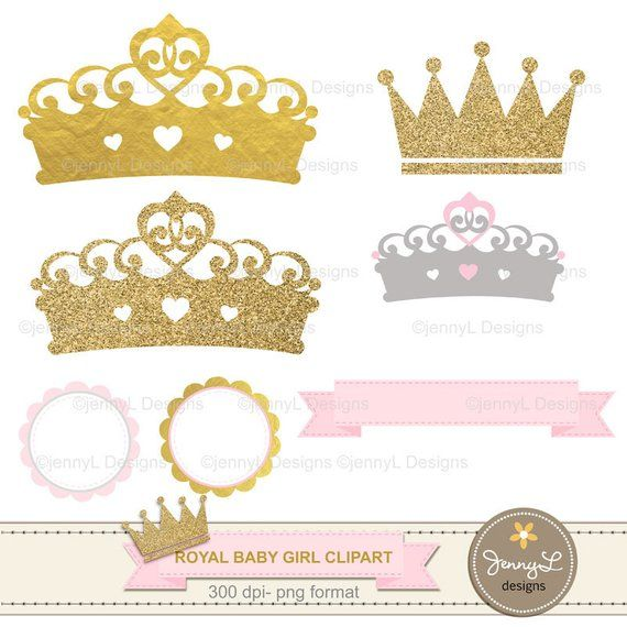 Crown Digital papers and Clipart, Royal Princess Girl Baby.