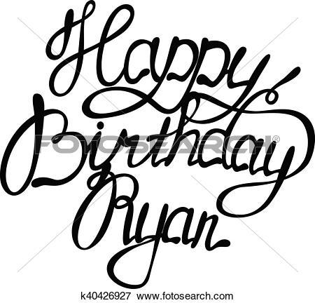 Clip Art of Happy birthday Ryan lettering k40426927.
