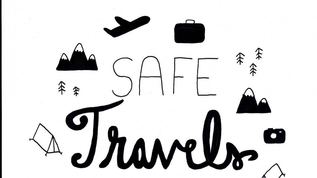 Safe Travels Don\'t Die.