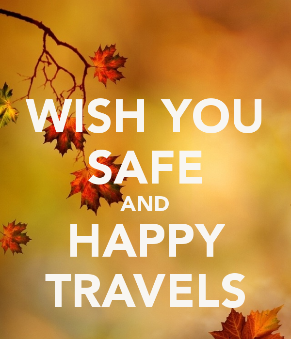 WISH YOU SAFE AND HAPPY TRAVELS\' Poster.