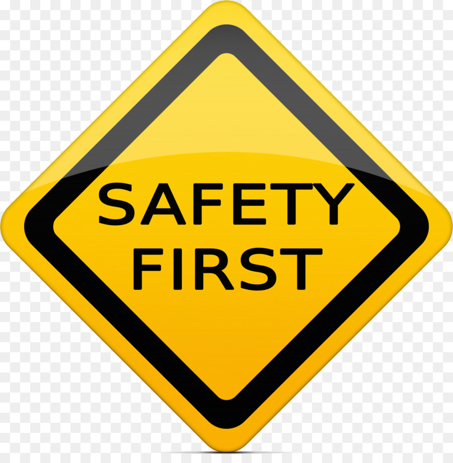 Safety First Png & Free Safety First.png Transparent Images.