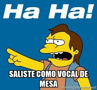 SALISTE COMO VOCAL DE MESA.