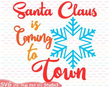 Santa Claus is coming to Town clipart Christmas Holidays Winter snow 64sv.