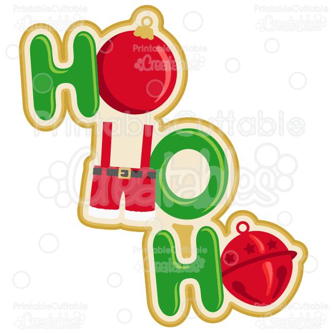 Santa Ho Ho Ho SVG Cut File & Clipart.