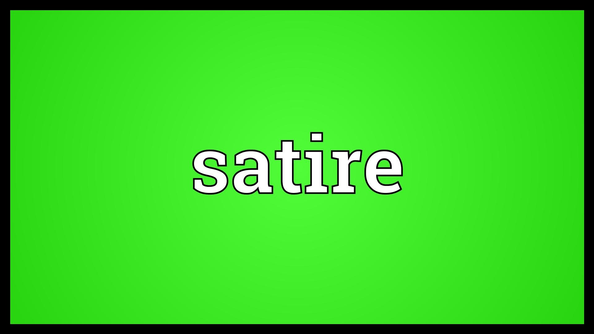 Satire Meaning.