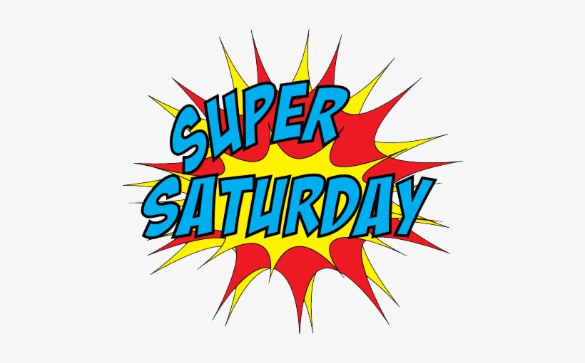 Super Saturday Png & Free Super Saturday.png Transparent.
