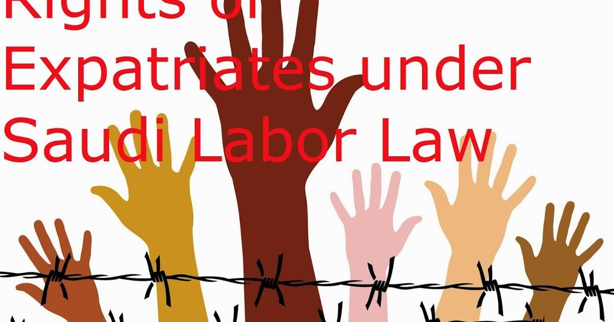 Rights of Employees under Saudi Labor Law ~ Life in Saudi Arabia.