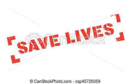 Clipart Vector of Save Lives rubber stamp. Grunge design with dust.