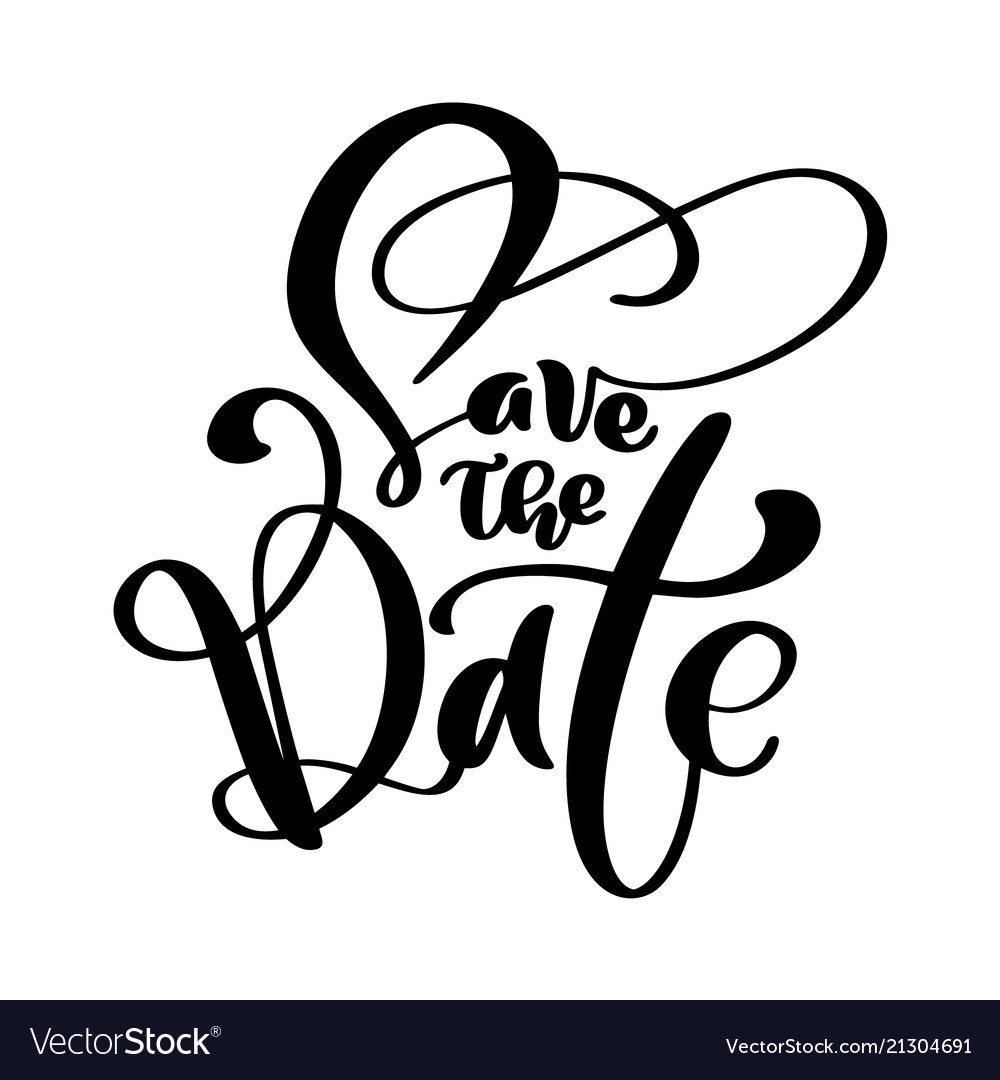 Save the date text calligraphy lettering.