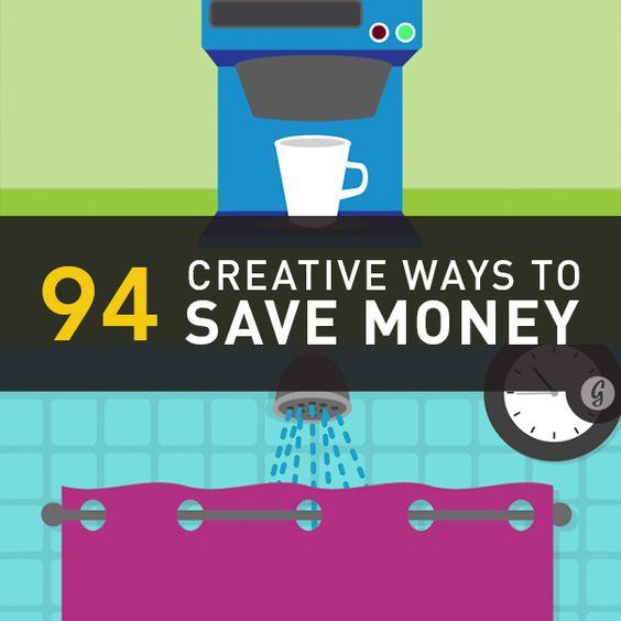 94 Creative Ways to Save Money Today.