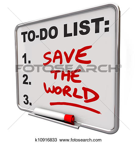 Drawing of Save the World Words on To Do List Dry Erase Board.
