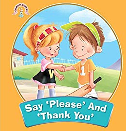 Amazon.com: Say \'Please\' And \'Thank You\' : Good Manners.