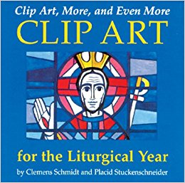 Clip Art, More, and Even More Clip Art for the Liturgical Year.