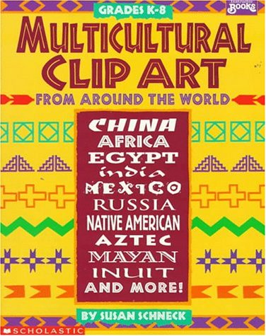 Multicultural Clip Art: From Around the World (Instructor Books.