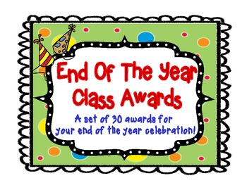 Awards: 30 Printable End Of The Year Student Awards.