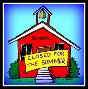 School Closed for Summer.