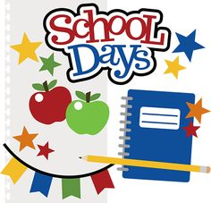 School days clipart 2 » Clipart Station.
