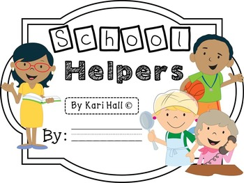 FREEBIE! School Helpers Mini Book.