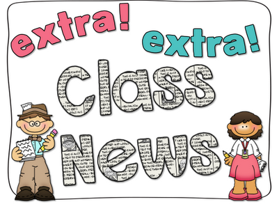 Classroom News and Important Dates.