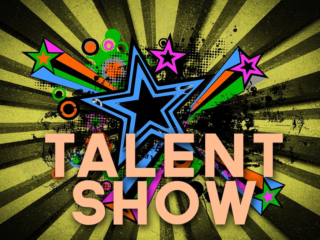 Talent Show.