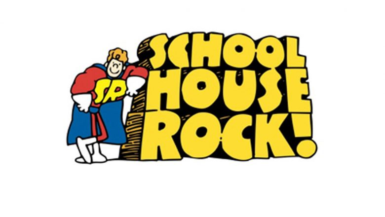 Life Lessons From Schoolhouse Rock.