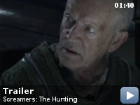 Screamers: The Hunting Trailer.