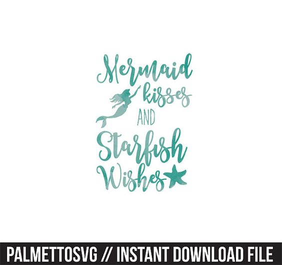 mermaid kisses and starfish wishes sea green clip art, Svg, Cricut.