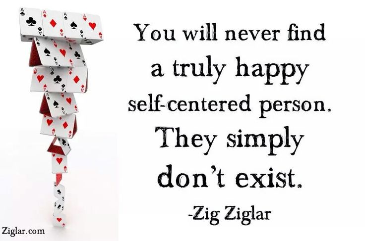 Sayings Of Self Centered People.