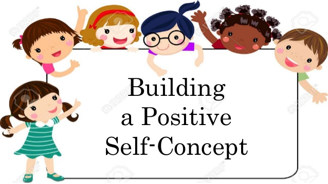 building a positive self concept.