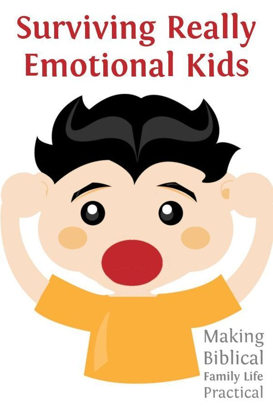 Every child is going to tend to be more emotional than his grown.