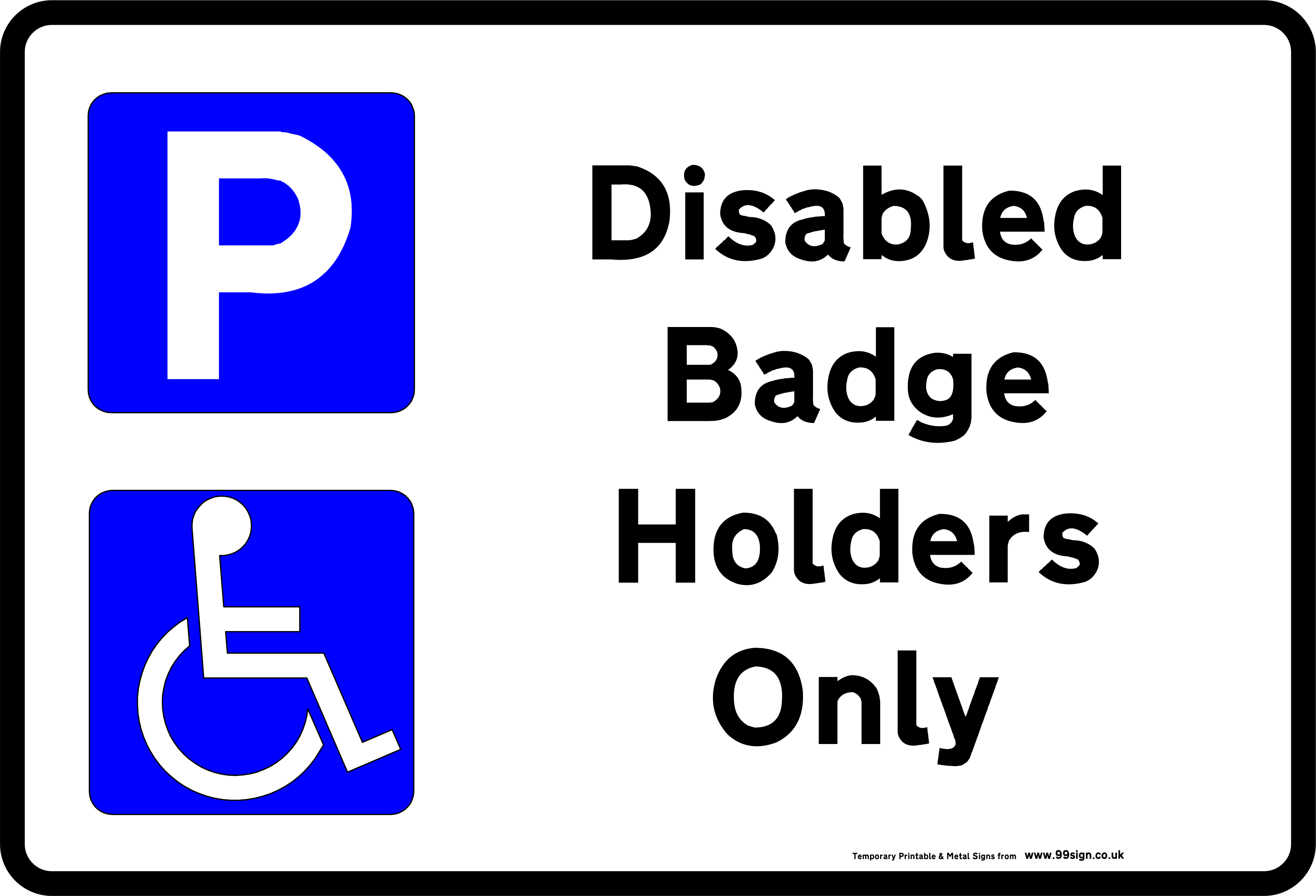 Printable Disabled Parking sign low cost vinyl or free template.