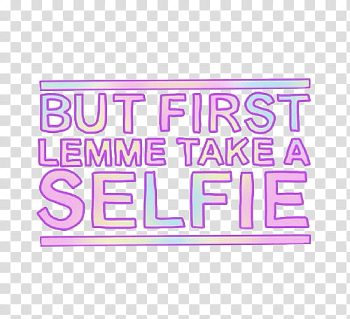 Overlays, but first lemme take a selfie text overlay.