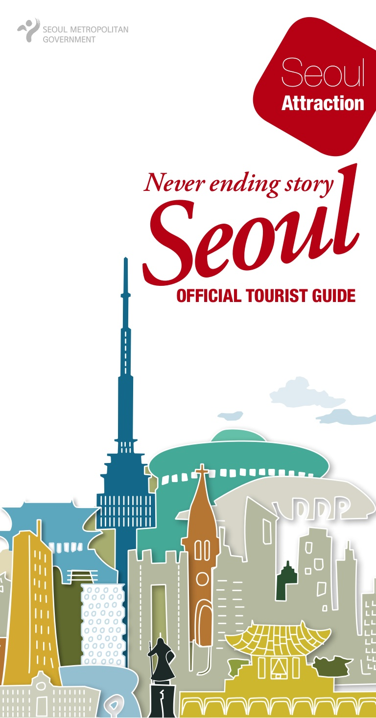 SEOUL Official Tourist Guide Book 2014.