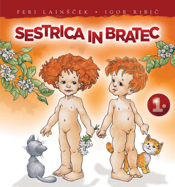 Sestrica in bratec by FERI LAINŠČEK & Igor Ribič on iBooks.