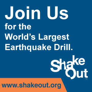 Great ShakeOut Earthquake Drills.