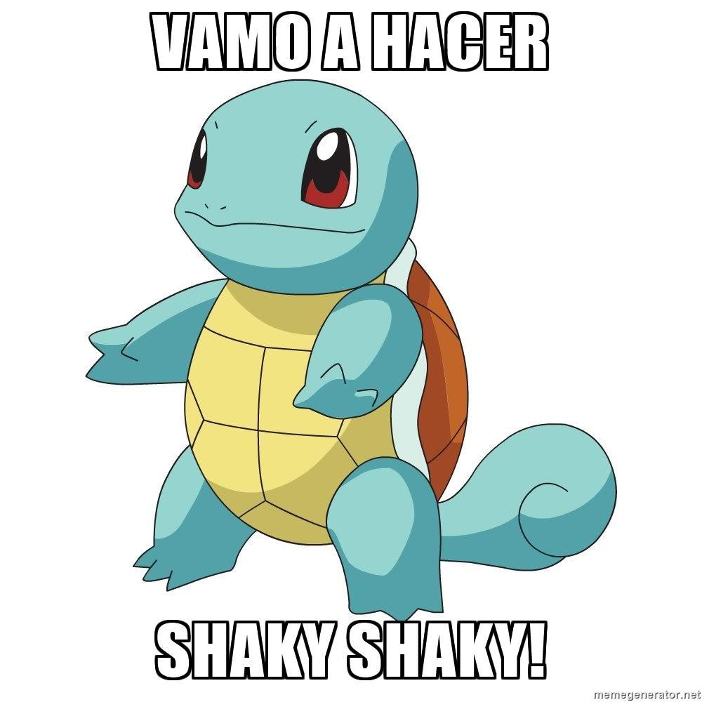VAMO A HACER SHAKY SHAKY!.
