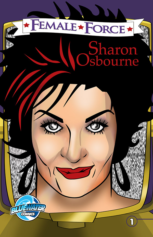 SHARON OSBOURNE COLORFUL LIFE TOLD IN NEW COMIC BOOK.